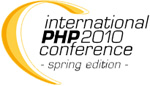 International PHP Conference -Spring Edition- 2010
